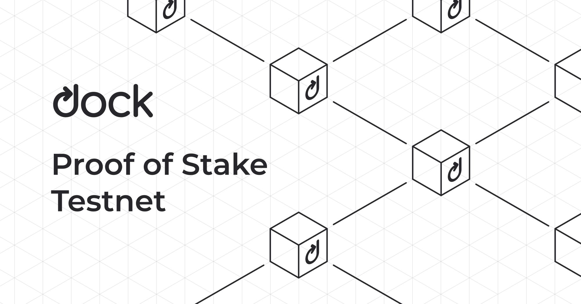 Dock's Proof of Stake Testnet Is Now Live