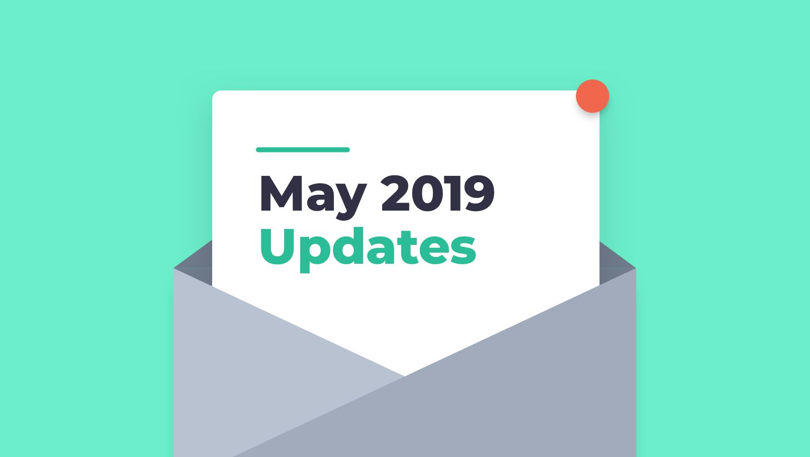 May '19 Updates