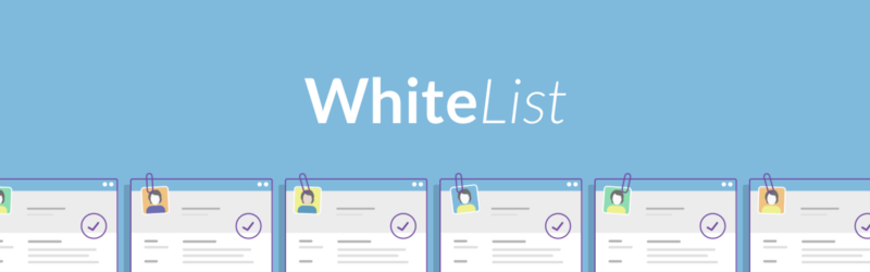 Whitelist Process Debrief